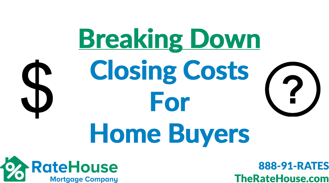 Home Buyer Closing Costs Explained